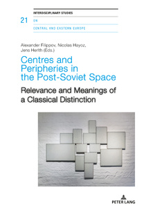 Title: Centres and Peripheries in the Post-Soviet Space