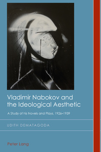 Title: Vladimir Nabokov and the Ideological Aesthetic