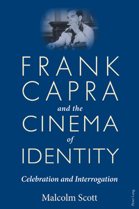 Title: Frank Capra and the Cinema of Identity
