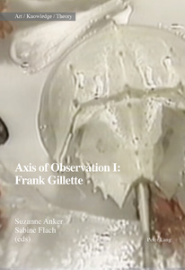 Title: Axis of Observation: Frank Gillette