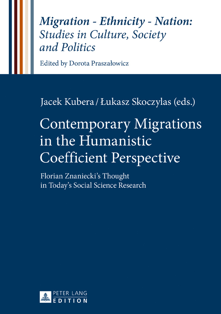 Title: Contemporary Migrations in the Humanistic Coefficient Perspective