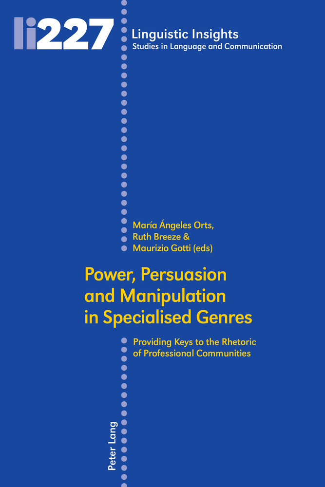 Title: Power, Persuasion and Manipulation in Specialised Genres