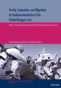 Title: Family, Separation and Migration: An Evolution-Involution of the Global Refugee Crisis