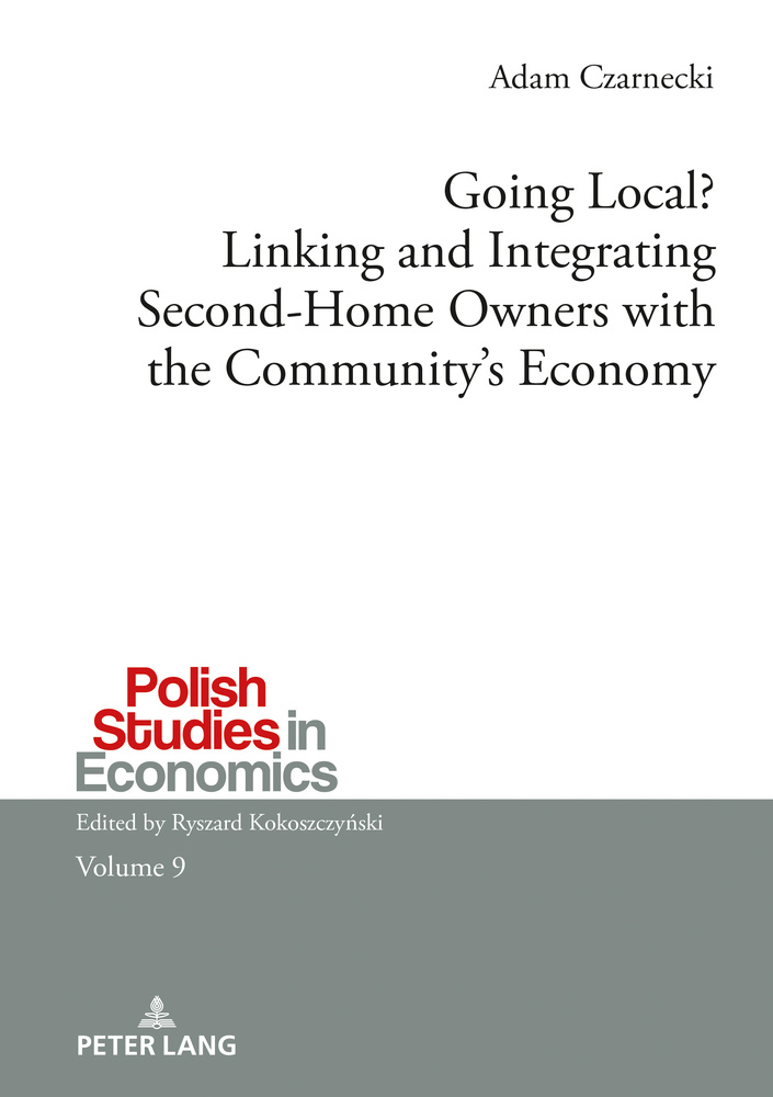 Title: Going Local? Linking and Integrating Second-Home Owners with the Community's Economy