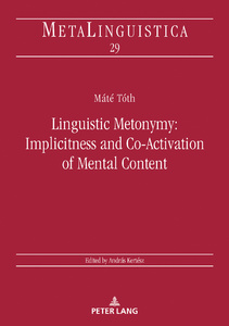 Title: Linguistic Metonymy: Implicitness and Co-Activation of Mental Content