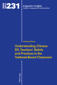 Title: Understanding Chinese EFL Teachers' Beliefs and Practices in the Textbook-Based Classroom