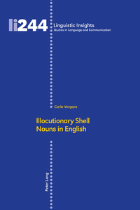 Title: Illocutionary Shell Nouns in English