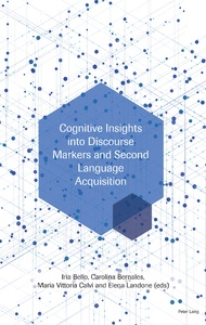 Title: Cognitive Insights into Discourse Markers and Second Language Acquisition