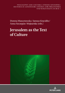 Title: Jerusalem as the Text of Culture
