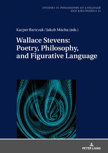 Title: Wallace Stevens: Poetry, Philosophy, and Figurative Language