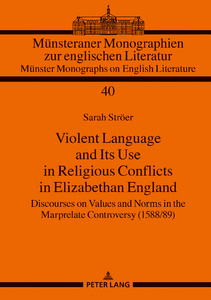 Title: Violent Language and Its Use in Religious Conflicts in Elizabethan England