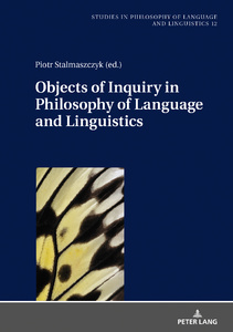 Title: Objects of Inquiry in Philosophy of Language and Linguistics