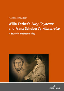 Title: Willa Cather's «Lucy Gayheart» and Franz Schubert's «Winterreise»