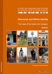 Title: Discourse and Ethnic Identity. The Case of the Serbs from Hungary