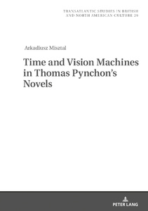 Title: Time and Vision Machines in Thomas Pynchon's Novels