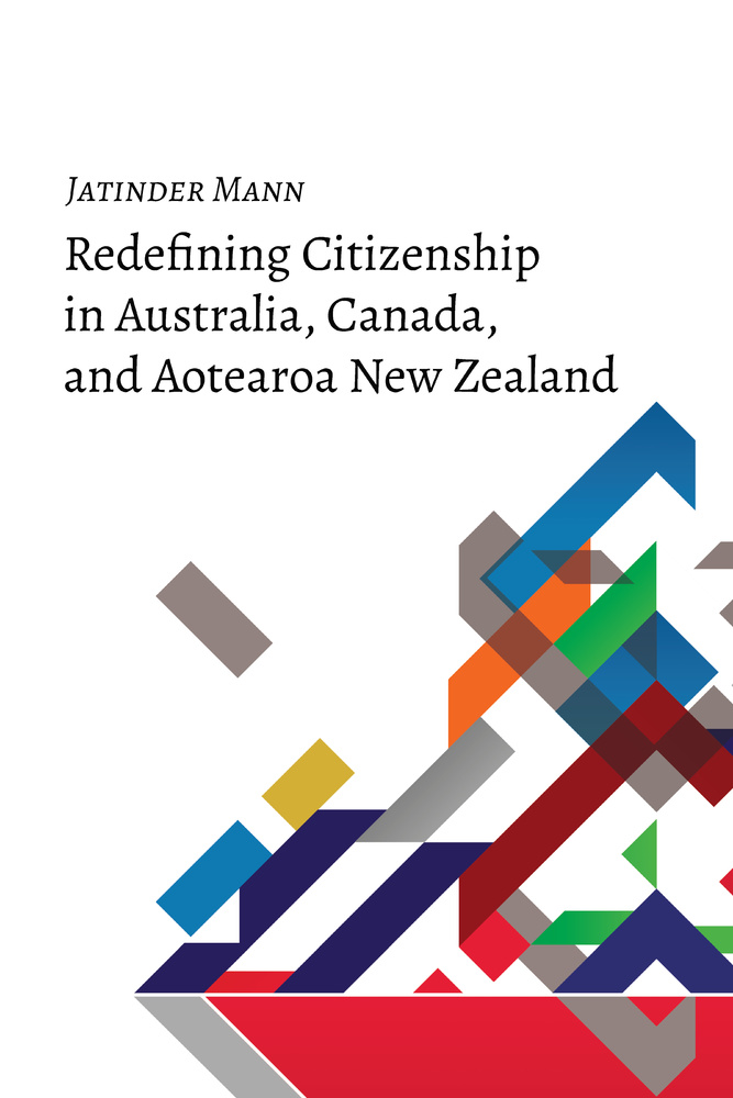 Title: Redefining Citizenship in Australia, Canada, and Aotearoa New Zealand