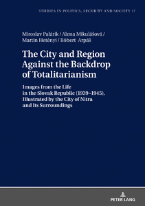 Title: The City and Region Against the Backdrop of Totalitarianism