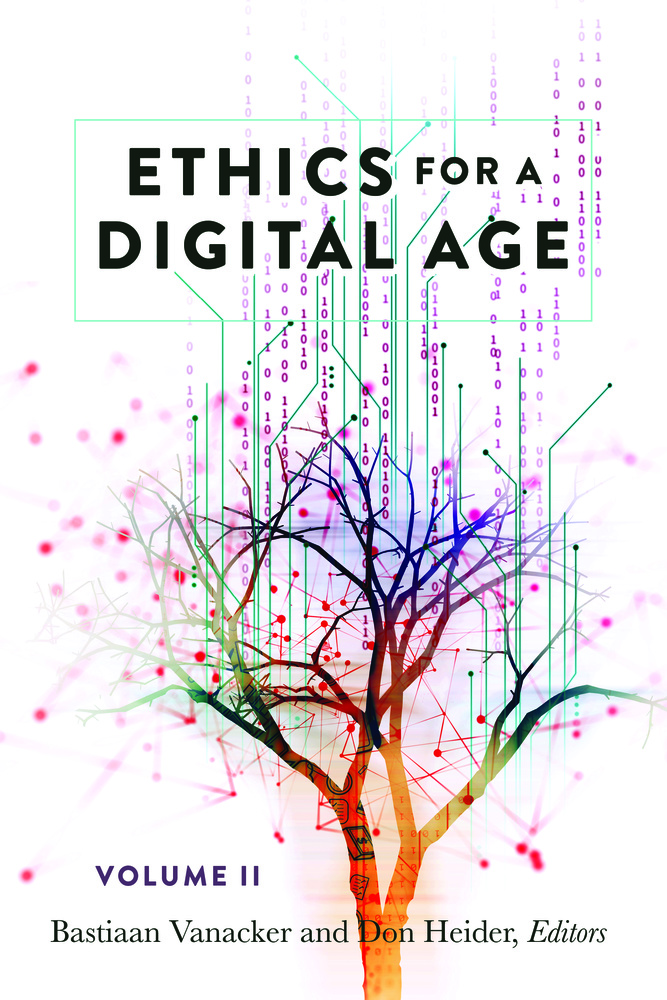 Title: Ethics for a Digital Age, Vol. II