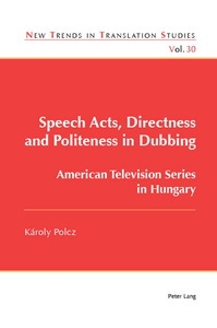 Title: Speech Acts, Directness and Politeness in Dubbing