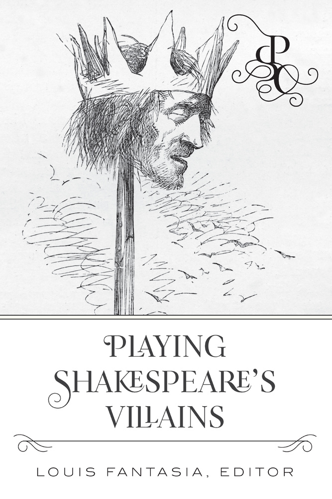 Title: Playing Shakespeare's Villains