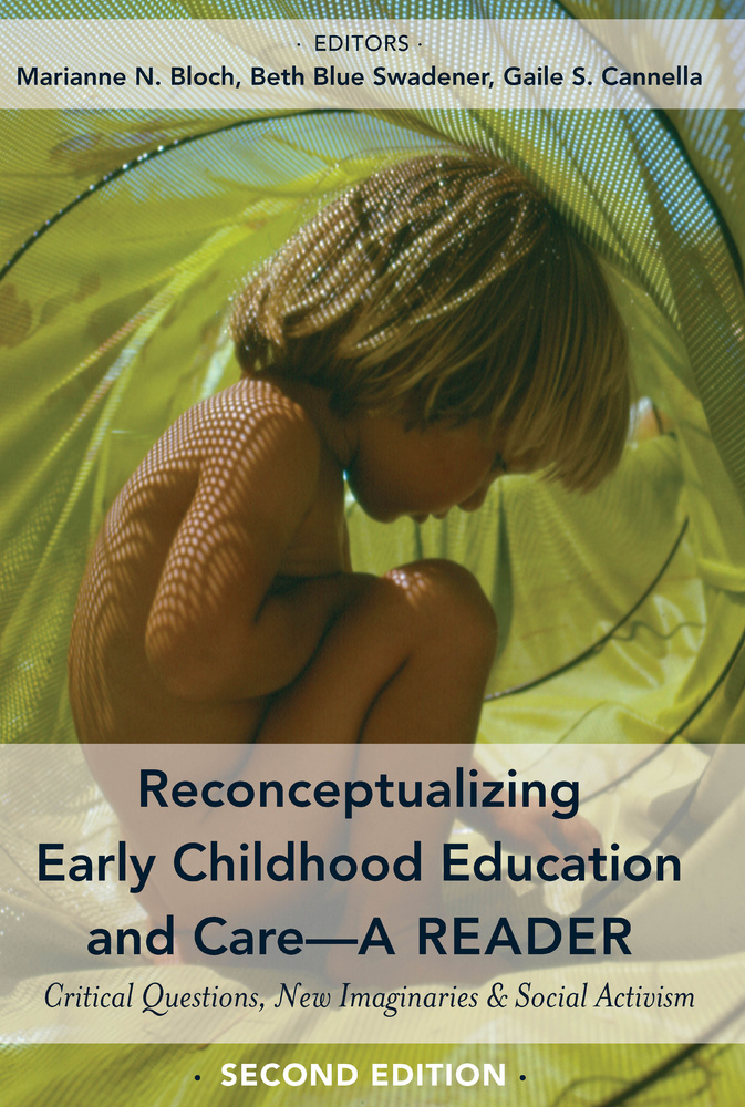 Title: Reconceptualizing Early Childhood Education and Care—A Reader