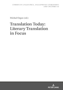 Title: Translation Today: Literary Translation in Focus