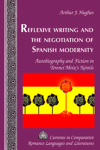 Title: Reflexive Writing and the Negotiation of Spanish Modernity