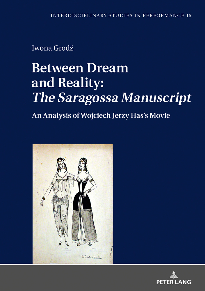 Title: Between Dream and Reality: «The Saragossa Manuscript»