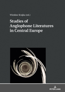 Title: Studies of Anglophone Literatures in Central Europe