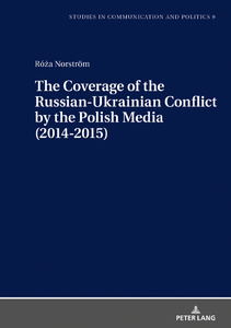 Title: The Coverage of the Russian-Ukrainian Conflict by the Polish Media (2014-2015)