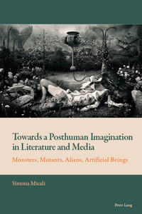 Title: Towards a Posthuman Imagination in Literature and Media