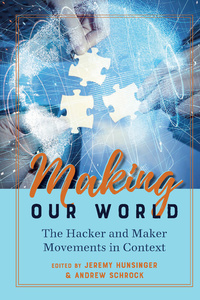 Title: Making Our World
