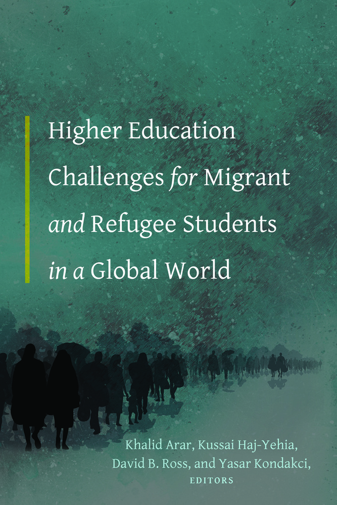 Title: Higher Education Challenges for Migrant and Refugee Students in a Global World