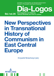 Title: New Perspectives in Transnational History of Communism in East Central Europe