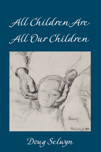 Title: All Children Are All Our Children