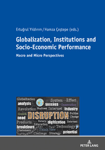 Title: Globalization, Institutions and Socio-Economic Performance