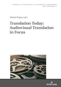 Title: Translation Today: Audiovisual Translation in Focus