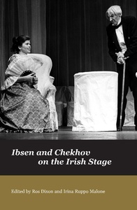 Title: Ibsen and Chekov on the Irish Stage