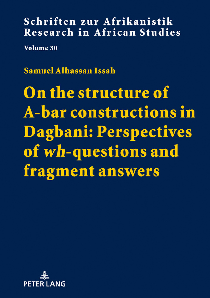Title: On the structure of A-bar constructions in Dagbani: Perspectives of «wh»-questions and fragment answers