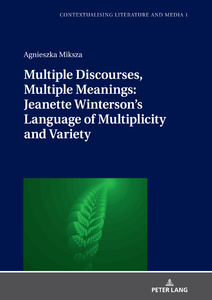 Title: Multiple Discourses, Multiple Meanings: Jeanette Winterson's Language of Multiplicity and Variety