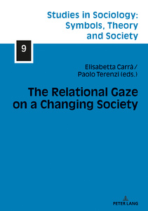 Title: The Relational Gaze on a Changing Society