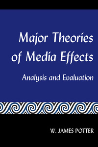 Title: Major Theories of Media Effects