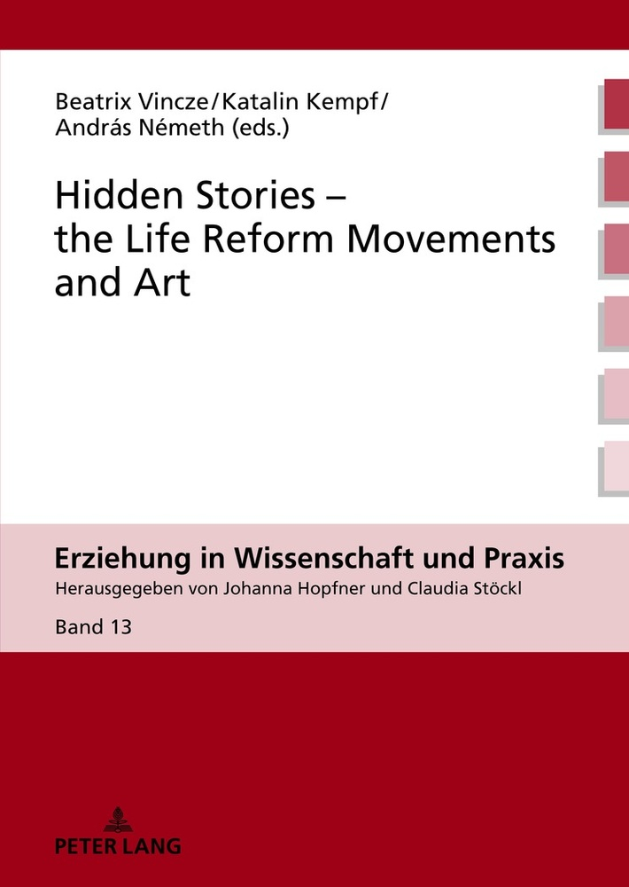 Title: Hidden Stories – the Life Reform Movements and Art