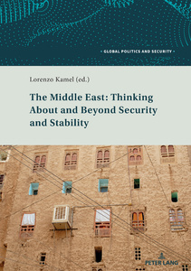 Title: The Middle East: Thinking About and Beyond Security and Stability