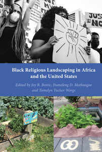 Title: Black Religious Landscaping in Africa and the United States