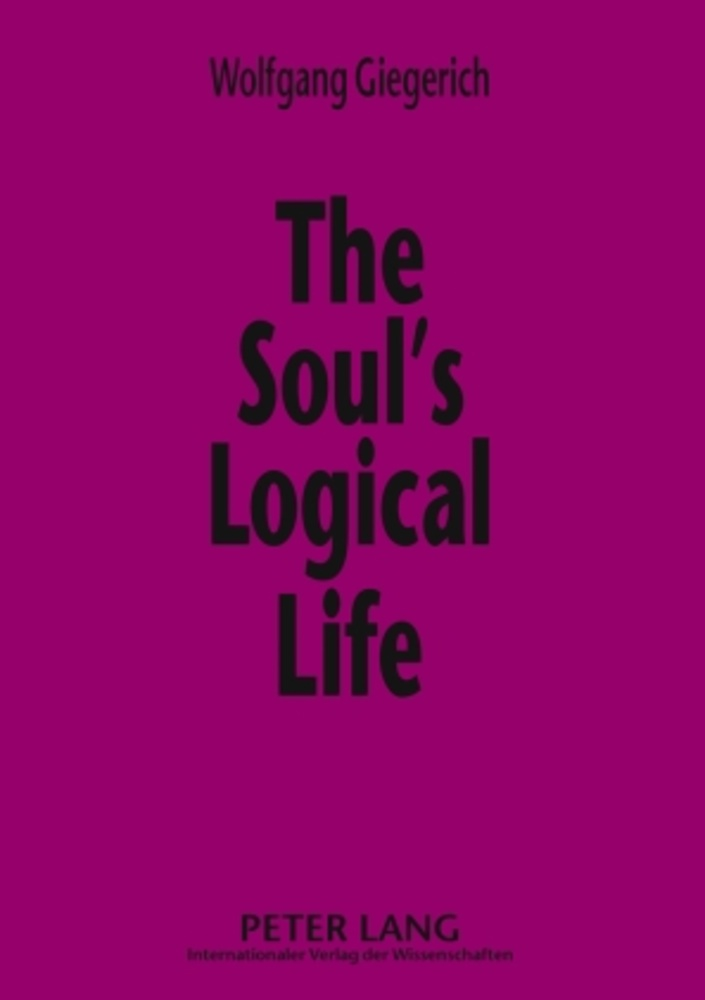 Title: The Soul's Logical Life