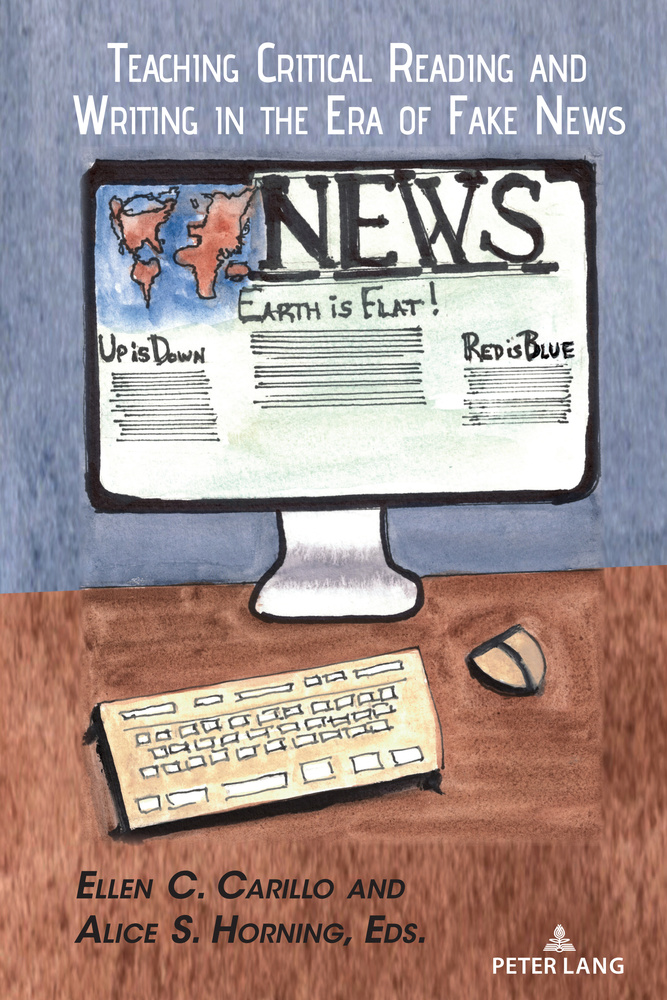 Title: Teaching Critical Reading and Writing in the Era of Fake News