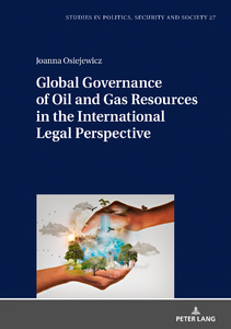 Title: Global Governance of Oil and Gas Resources in the International Legal Perspective