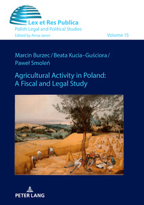Title: Agricultural Activity in Poland: A Fiscal and Legal Study