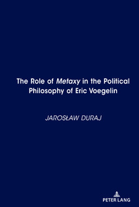 Title: The Role of <i>Metaxy</i> in the Political Philosophy of Eric Voegelin